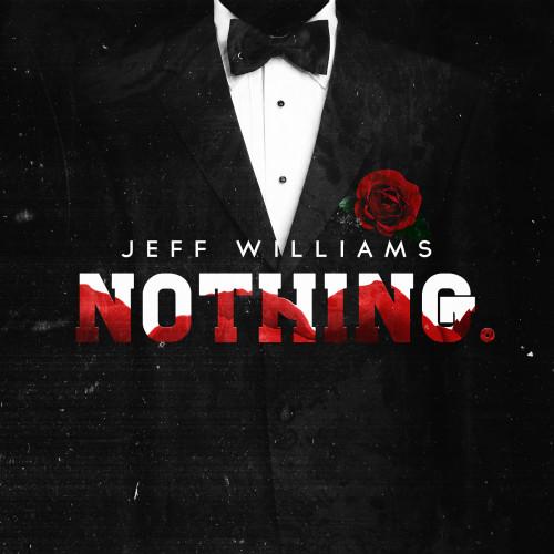 nothing jeff williams artwork mixtape single creative unique